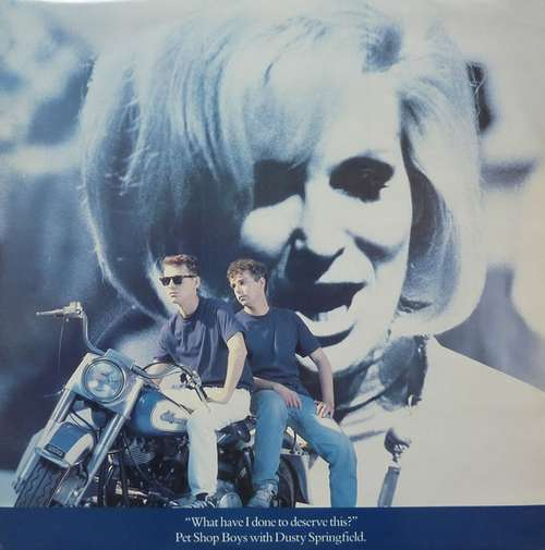 Cover Pet Shop Boys With Dusty Springfield - What Have I Done To Deserve This? (12, Single) Schallplatten Ankauf