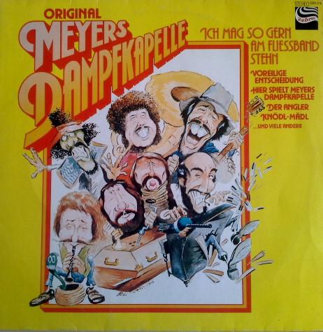 Bild Meyer's Dampfkapelle - Ich Mag So Gern Am Fliessband Stehn (LP, Comp) Schallplatten Ankauf