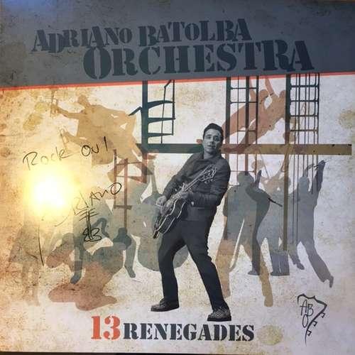 Cover zu Adriano Batolba Orchestra - 13 Renegades (LP) Schallplatten Ankauf