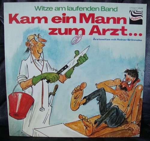 Bild Reiner Brönneke - Witze Am Laufenden Band - Kam Ein Mann Zum Arzt... (LP) Schallplatten Ankauf