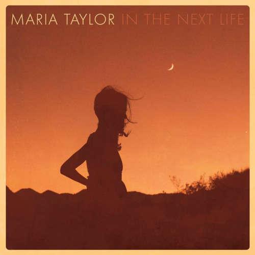 Bild Maria Taylor - In The Next Life (LP, Album) Schallplatten Ankauf