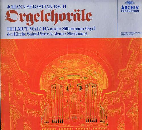 Bild Johann Sebastian Bach, Helmut Walcha - Orgelchoräle  An Der Silbermann-Orgel Der Kirche Saint-Pierre-Le-Jeune, Strasbourg  (LP, Club) Schallplatten Ankauf