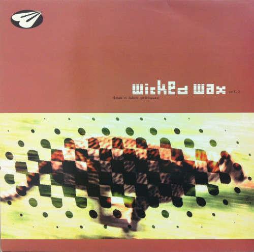 Bild Various - Wicked Wax Vol. 2 - Drum'n Bass Pressure (12) Schallplatten Ankauf