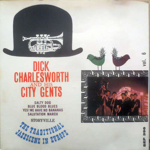 Bild Dick Charlesworth And His City Gents* - Salty Dog / Blue Blood Blues / Yes! We Have No Bananas / Salutation March (7, EP) Schallplatten Ankauf