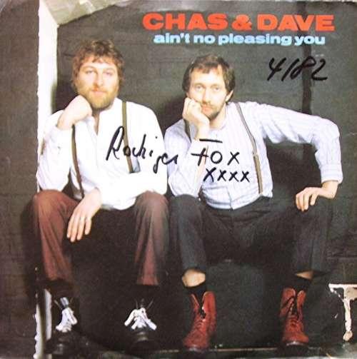 Bild Chas & Dave* - Ain't No Pleasing You (7, Single) Schallplatten Ankauf