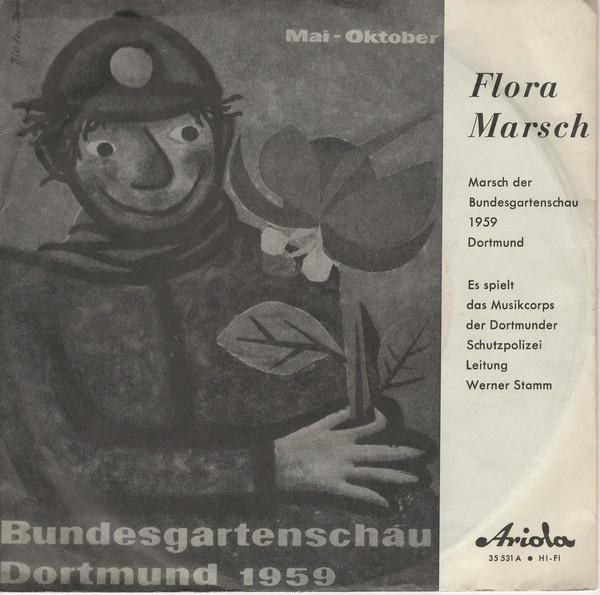 Cover Musikcorps Der Dortmunder Schutzpolizei* Leitung Werner Stamm (2) - Flora Marsch / Meteor Marsch (7, Mono) Schallplatten Ankauf