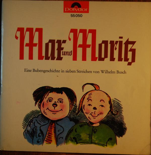 Cover Wilhelm Busch - Max Und Moritz (7) Schallplatten Ankauf