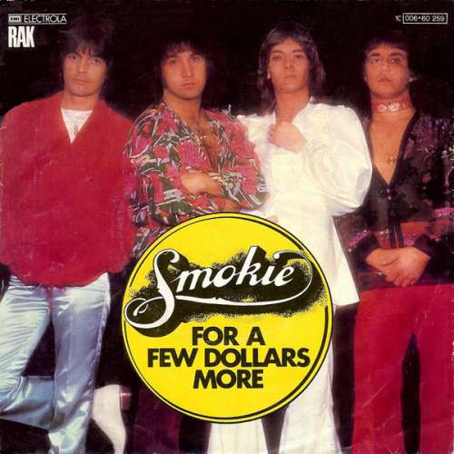 Cover zu Smokie - For A Few Dollars More (7, Single) Schallplatten Ankauf
