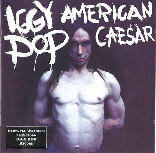Bild Iggy Pop - American Caesar (CD, Album) Schallplatten Ankauf