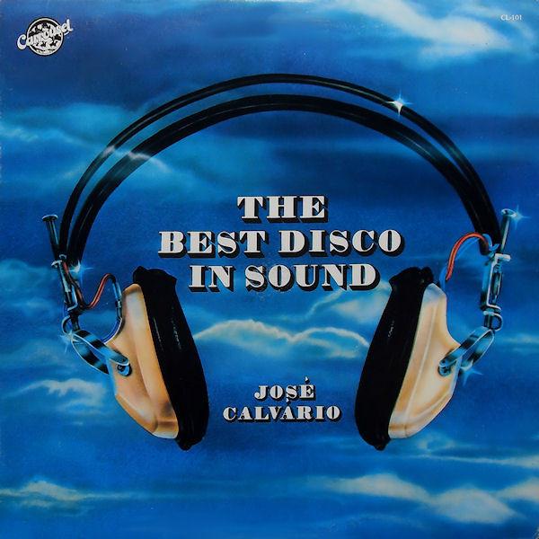 Bild José Calvário - The Best Disco In Sound (LP, Album) Schallplatten Ankauf