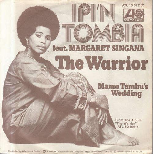 Bild Ipi'n Tombia Featuring Margaret Singana - The Warrior (7, Single) Schallplatten Ankauf