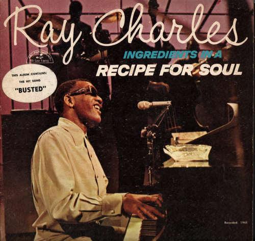 Bild Ray Charles - Ingredients In A Recipe For Soul (LP, Album, Mono) Schallplatten Ankauf