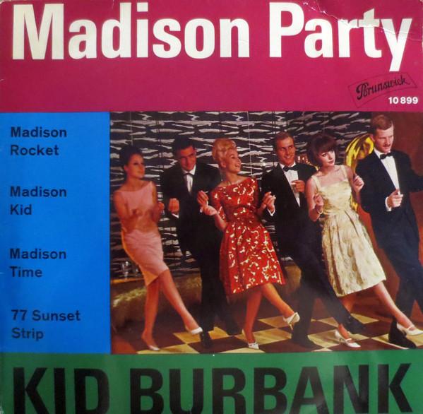 Bild Kid Burbank - Madison Party (7, EP) Schallplatten Ankauf