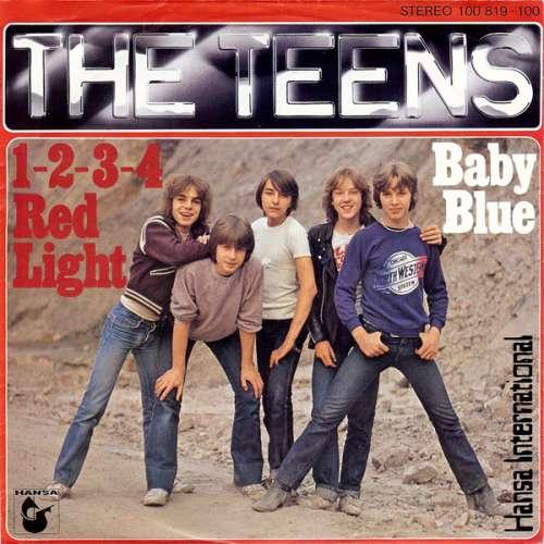 Bild The Teens - 1-2-3-4 Red Light / Baby Blue (7, Single) Schallplatten Ankauf