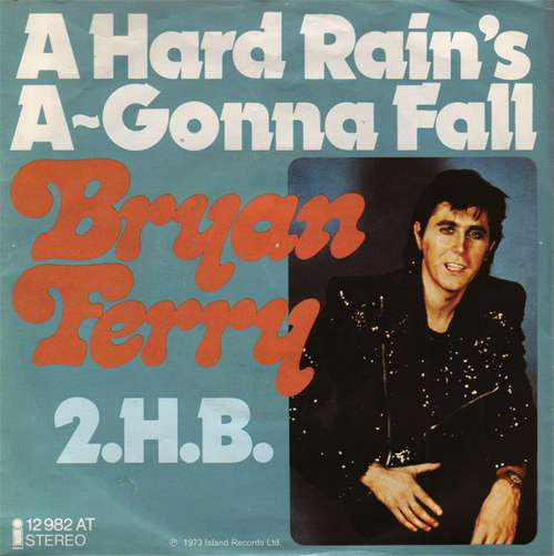 Bild Bryan Ferry - A Hard Rain's A-Gonna Fall / 2.H.B. (7, Single) Schallplatten Ankauf