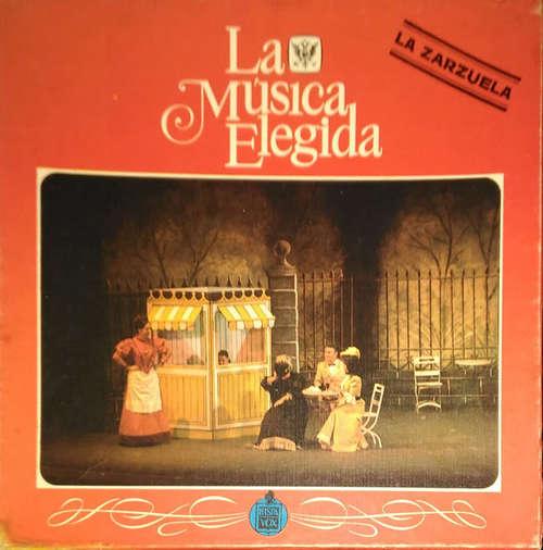 Bild Various - La Música Elegida / La Zarzuela (4xLP, Comp, Mono, Promo) Schallplatten Ankauf