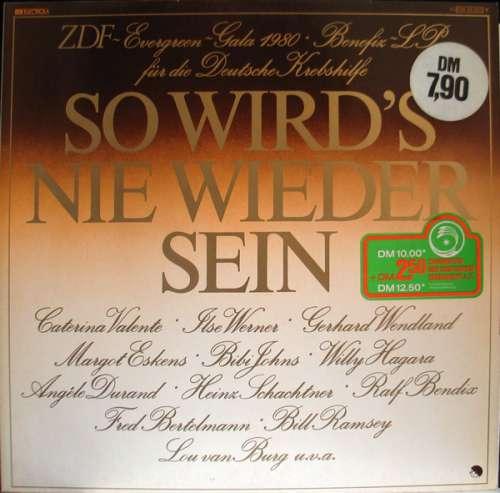 Bild Various - So Wird's Nie Wieder Sein (ZDF-Evergreen-Gala 1980) (LP, Album) Schallplatten Ankauf