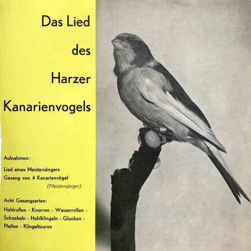 Cover No Artist - Das Lied Des Harzer Kanarienvogels (7) Schallplatten Ankauf