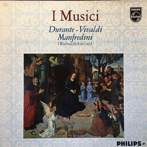Cover Durante* • Vivaldi* • Manfredini* - I Musici - Durante • Vivaldi • Manfredini (Weihnachtskonzert) (LP, Mono) Schallplatten Ankauf