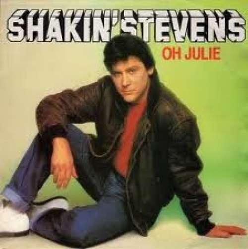 Bild Shakin' Stevens - Oh Julie (7, Single) Schallplatten Ankauf