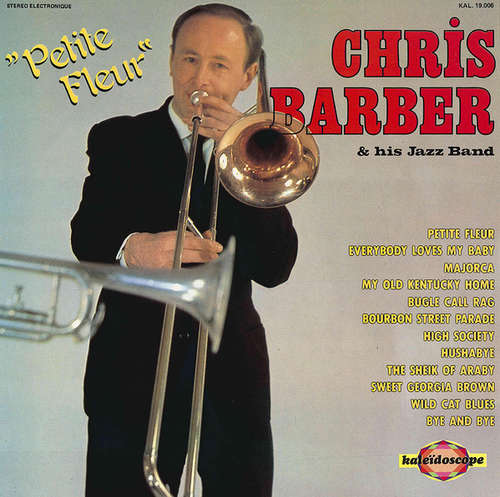 Bild Chris Barber & His Jazz Band* - Petite Fleur (LP, Comp) Schallplatten Ankauf