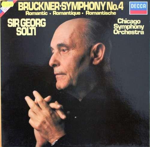 Bild Anton Bruckner, Chicago Symphony Orchestra*, Sir George Solti* - Symphony No. 4 In E Flat Major, Romantic (LP) Schallplatten Ankauf
