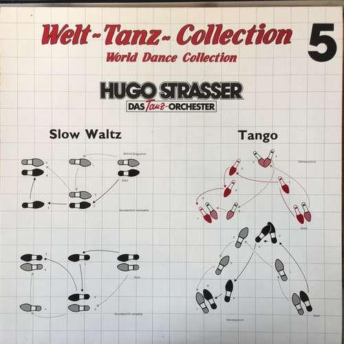 Cover Hugo Strasser Und Sein Tanzorchester - Welt Tanz Collection , World Dance Collection 5 (LP) Schallplatten Ankauf