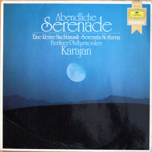 Cover zu Wolfgang Amadeus Mozart, Berliner Philharmoniker, Herbert von Karajan - Abendliche Serenade - Eine Kleine Nachtmusik - Serenata Notturna (LP, Comp) Schallplatten Ankauf