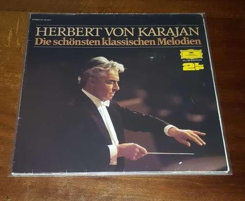 Cover Berliner Philharmoniker, Herbert von Karajan - Die Schönsten Klassischen Melodien (2xLP, Album, Club) Schallplatten Ankauf