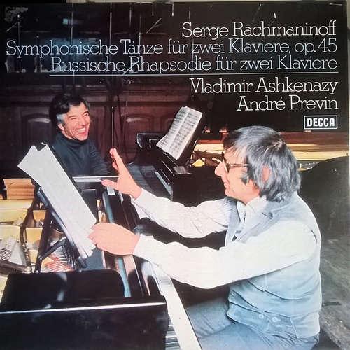 Cover zu Serge Rachmaninoff* - Vladimir Ashkenazy, André Previn - Symphonische Tänze Für Zwei Klaviere, Op.45 / Russische Rhapsodie Für Zwei Klaviere (LP) Schallplatten Ankauf