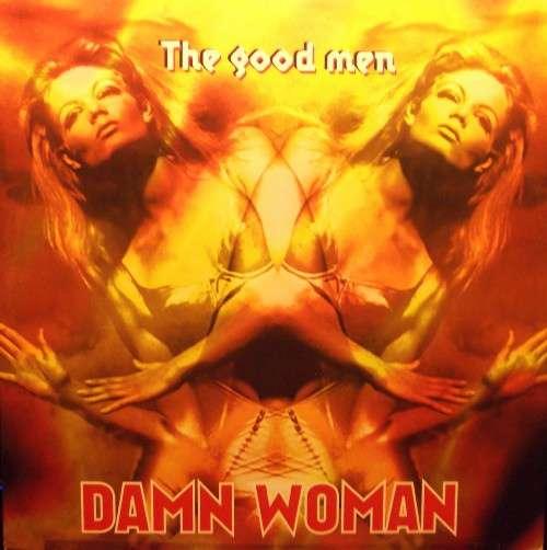 Bild The Good Men - Damn Woman (12) Schallplatten Ankauf