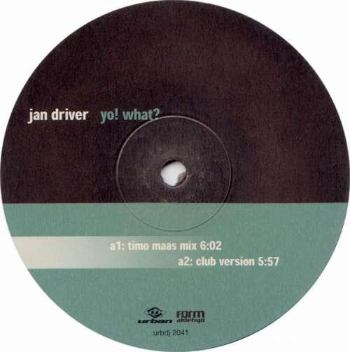 Bild Jan Driver - Yo! What? (12) Schallplatten Ankauf