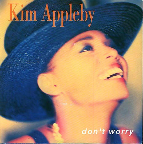 Bild Kim Appleby - Don't Worry (7, Single) Schallplatten Ankauf