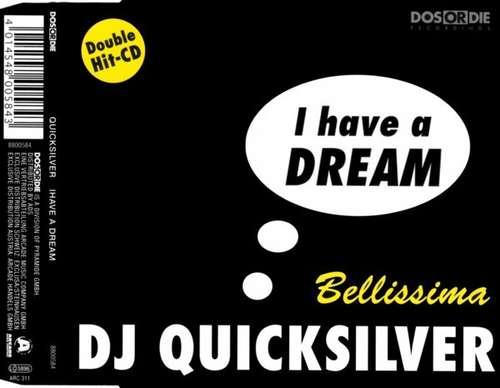 Bild DJ Quicksilver - I Have A Dream / Bellissima (CD, Maxi) Schallplatten Ankauf