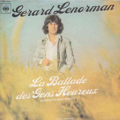 Bild Gérard Lenorman - La Ballade Des Gens Heureux (7, Single) Schallplatten Ankauf