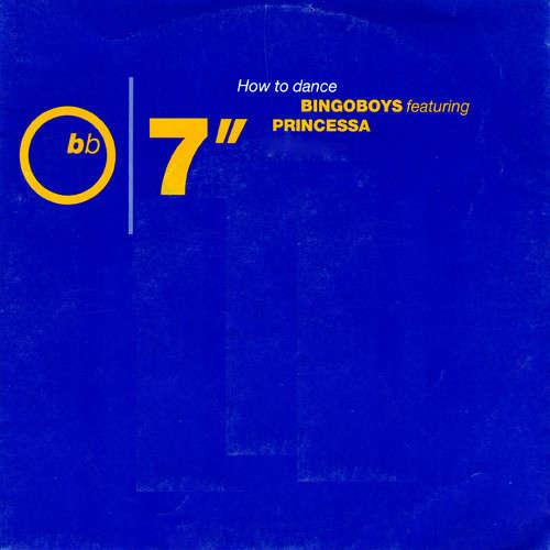 Cover Bingoboys Featuring Princessa (2) - How To Dance (7, Single) Schallplatten Ankauf