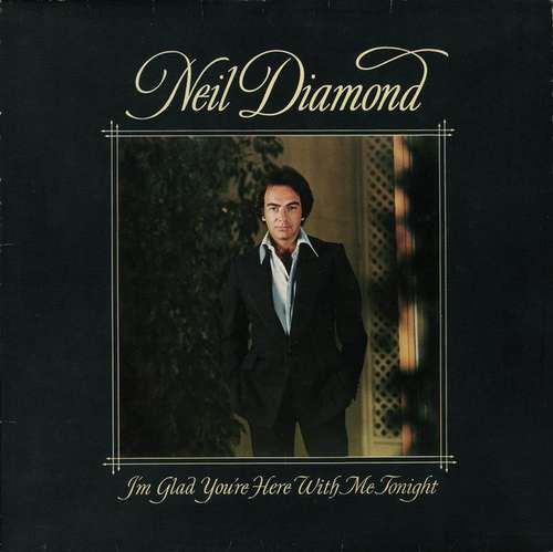 Cover zu Neil Diamond - I'm Glad You're Here With Me Tonight (LP, Album) Schallplatten Ankauf