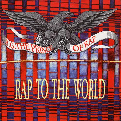 Cover B.G. The Prince Of Rap - Rap To The World (7, Single) Schallplatten Ankauf