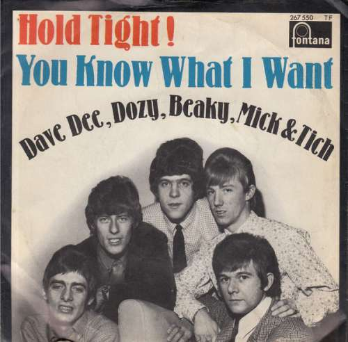 Bild Dave Dee, Dozy, Beaky, Mick And Tich* - Hold Tight! / You Know What I Want (7, Single, Mono) Schallplatten Ankauf