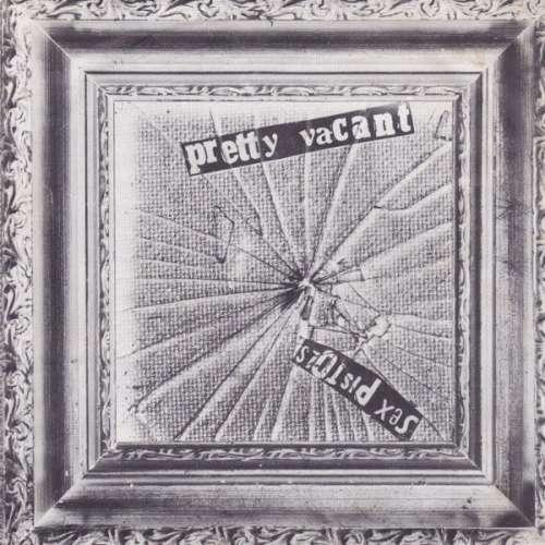 Cover Sex Pistols - Pretty Vacant (7, Single) Schallplatten Ankauf