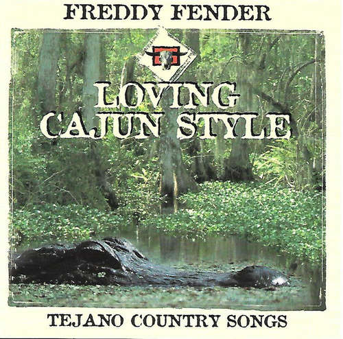 Cover Freddy Fender (2) - Loving Cajun Style - Tejano Country Songs (CD, Comp) Schallplatten Ankauf