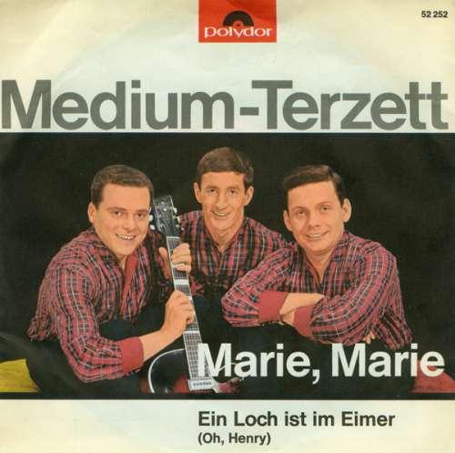 Bild Medium-Terzett* - Marie, Marie / Ein Loch Ist Im Eimer (Oh, Henry) (7, Single, Mono) Schallplatten Ankauf