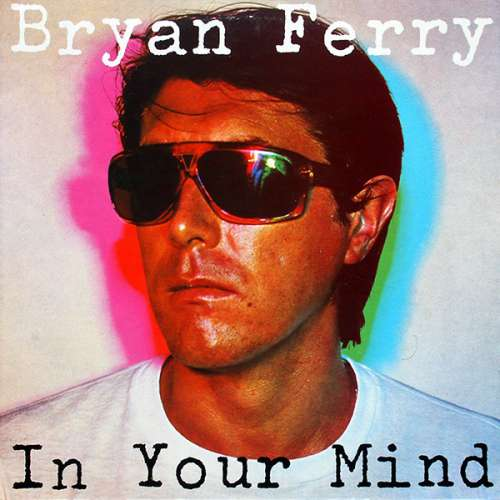 Bild Bryan Ferry - In Your Mind (LP, Album) Schallplatten Ankauf