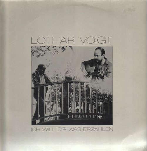 Bild Lothar Voigt - Ich Will Dir Was Erzählen (LP, Album) Schallplatten Ankauf