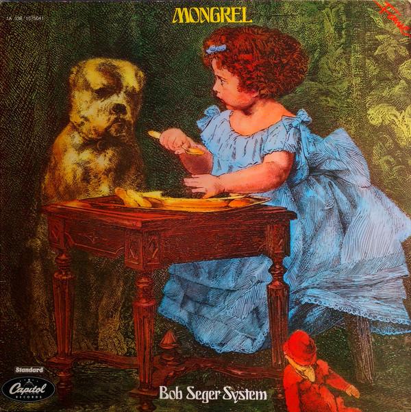 Bild Bob Seger System - Mongrel (LP, Album, RE, Red) Schallplatten Ankauf