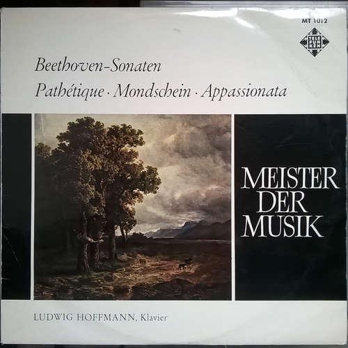 Cover zu Beethoven*  - Ludwig Hoffmann - Sonaten: Pathetique - Mondschein - Appassionata  (LP, Mono) Schallplatten Ankauf