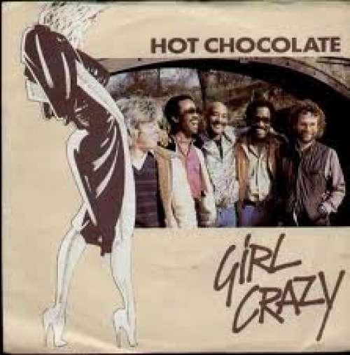 Bild Hot Chocolate - Girl Crazy (7, Single) Schallplatten Ankauf